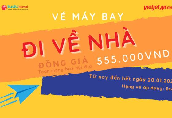 Vé máy bay Vietjet đồng giá 555k