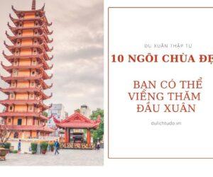10 ngôi chùa sài gòn đẹp