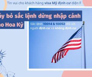 Hủy bỏ sắc lệnh dừng nhập cảnh vào Hoa Kỳ
