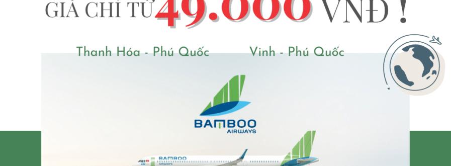 Bamboo Airways mở đường bay mới