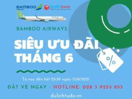 Ưu đãi tháng 6 Bamboo Airways