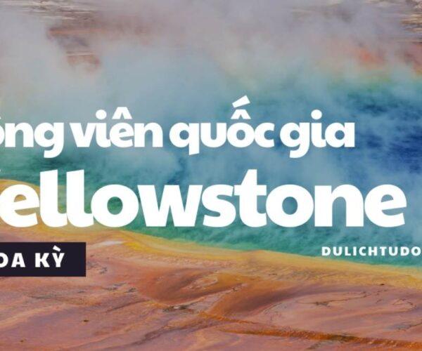 Công viên quốc gia Yellowstone